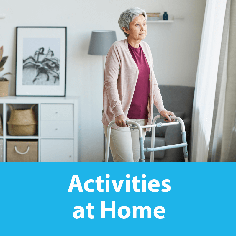 Activities at home lady with walking aid